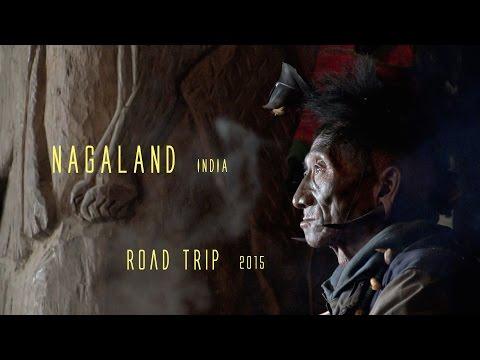 NAGALAND (India) ROAD TRIP,  documentary, travel (english version)