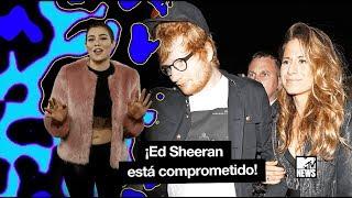 ¡Ed Sheeran se nos casa!   MTV News
