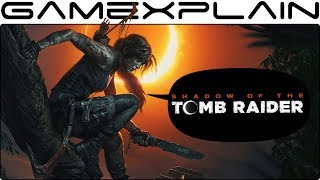 We Played Shadow of the Tomb Raider for 1 Hour - Hands-On Discussion