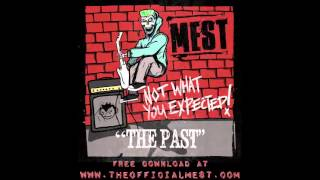 Mest - The Past  (new song 2013)