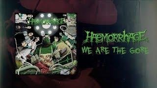 HAEMORRHAGE - We Are The Gore [FULL ALBUM STREAM]
