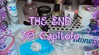 THE END - 30° CAPITOLO - | Mya Beauty Thumbnail