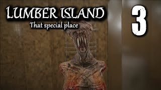 Lumber Island Gameplay - Part 3 - That Special Place