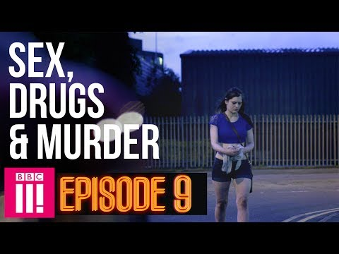 Turning 30 Inside Britain's Legal Red Light District | Sex, Drugs & Murder - Episode 9