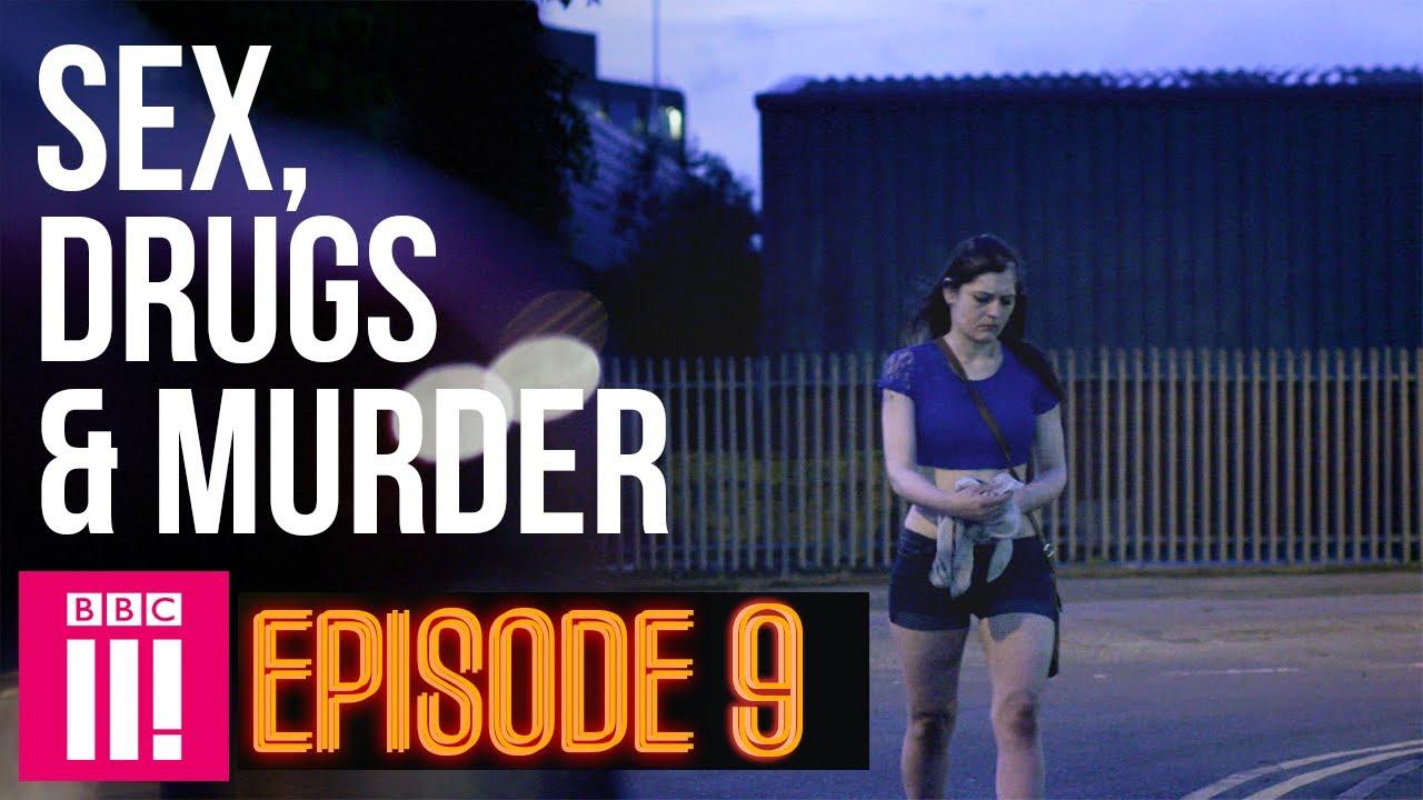 Turning 30 Inside Britain's Legal Red Light District | Sex, Drugs & Murder - Episode 9