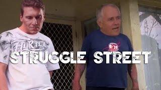 Malcolm Turnbull on Struggle Street