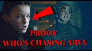 Who's Chasing Arya Stark  Game Of Thrones Season 8 Trailer 2  Spoilers ( 100% PROOF)