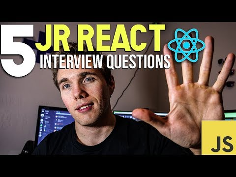 5 Jr. React Developer Interview Questions! 2018 #grindreel