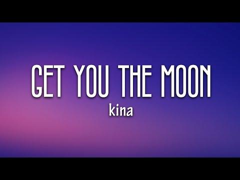 kina---get-you-the-moon-(lyrics)-ft.-snow