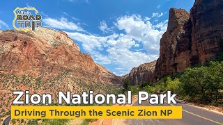 Driving through Zion National Park in 4k - Scenic Drive through Zion NP