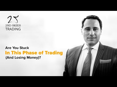 Are You Stuck In This Phase of Trading (And Losing Money)?