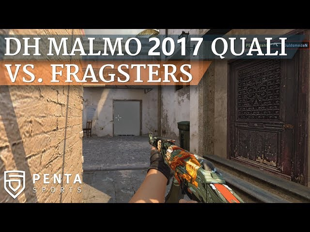 Dreamhack Malmo 2017 Closed Qualifier: PENTA Sports VS. Fragsters
