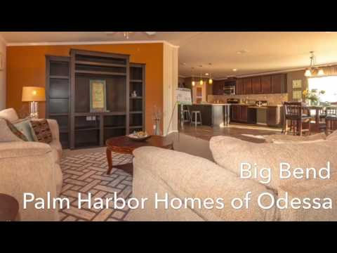 Big Bend in Odessa Texas! Palm Harbor Homes Odessa