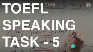 TOEFL Speaking Question 5 Help