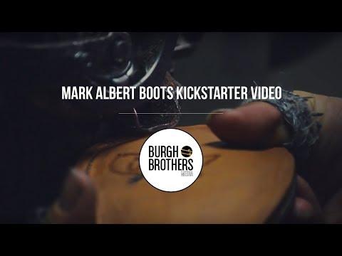 Mark Albert Boots Kickstarter Video
