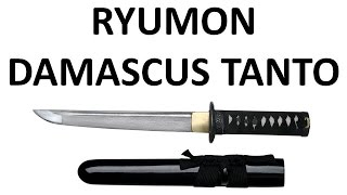 Ryumon Damascus Tanto - Review / Overview