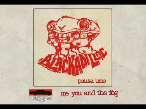 Blackadillac - Me you and the fog - Pausa Uno EP
