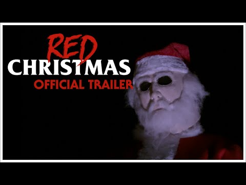 Red Christmas (Official Trailer 2016)