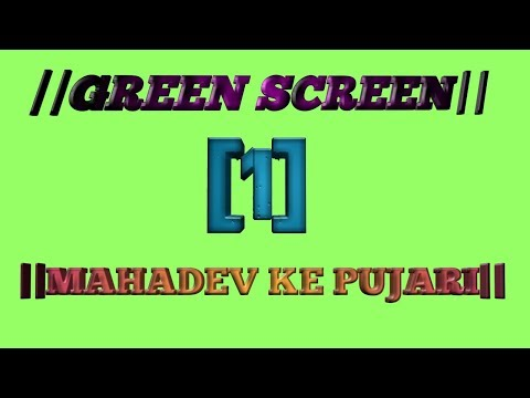 mahadev ke pujari 30 seconds whatsapp Status ||green screen video . by abhishek shakya 💏||