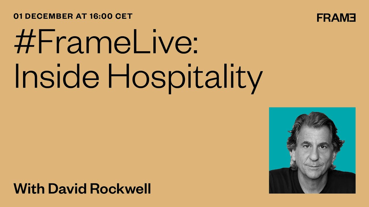 #FrameLive: Will restaurants change forever? Interview with architect David Rockwell
