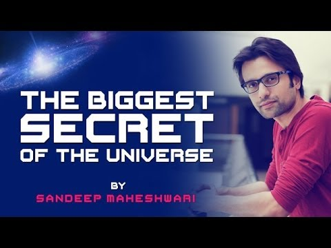 The Biggest Secret of the Universe - By Sandeep Maheshwari I