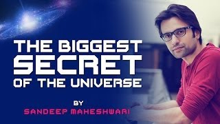 The Biggest Secret of the Universe - By Sandeep Maheshwari (in Hindi)