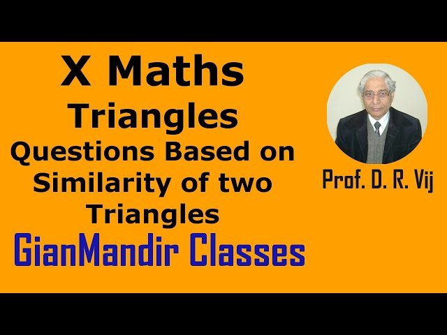X Maths | Triangles | Questions Based on Similarity of two Triangles by Preeti Ma'am