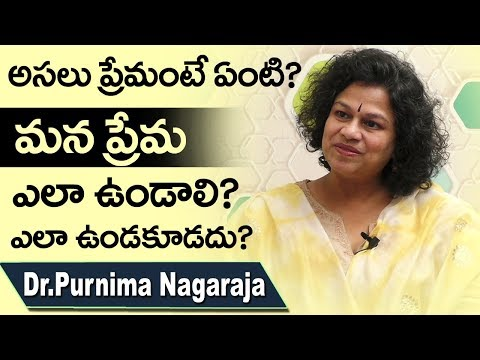 What Is Love ?||How Should Our Love Be? || Our Love Should Not Be?||Dr. Purnima Nagaraja ||DoctorsTv
