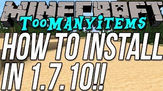 How To Install TooManyItems In Minecraft 1.7.10