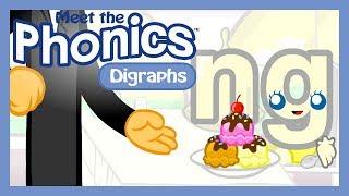 Meet the Phonics Digraphs - ng