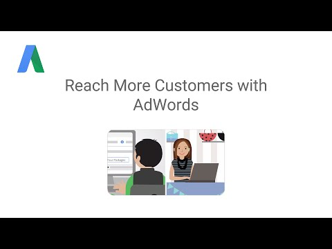 Reach More Customers with AdWords
