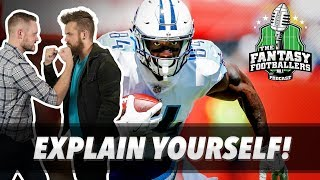 Fantasy Football 2018 - Explain Yourself! Ranking Debates & Hot Takes - Ep. #550