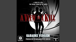 """A View To A Kill (From """"A View To A Kill"""") (Originally Performed By Duran Duran)"""