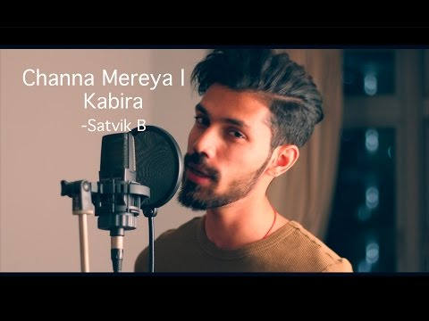 Channa Mereya Unplugged - Ae Dil Hai...