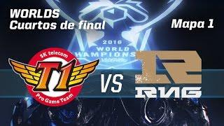 SKT VS RNG - #worldsLVP10 - World Championship 2016 - Mapa 1 - Cuartos final