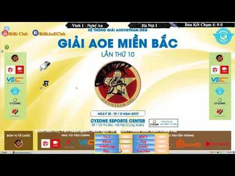 Trận 1 AoE Miền Bắc    Bán Kết Vinh 1 Nghệ An vs Hà Nội 1  Ngày 19-11-2017