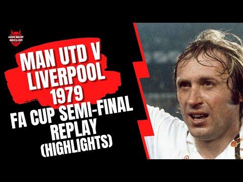Man Utd v Liverpool 1979 FA Cup Semi-Final Replay