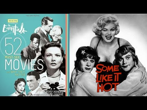 52 Must See Movies and Why They Matter   Some Like it Hot