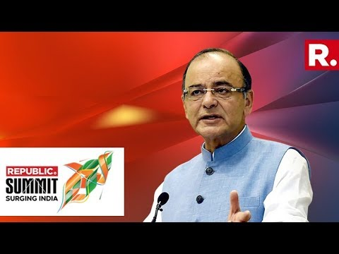 FM Arun Jaitley In Conversation With Sanjiv Goenka & Arnab Goswami | Republic Summit 2018