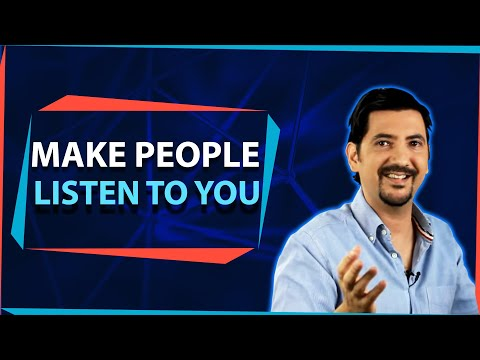 Be Understood: Make People Listen To You ✓