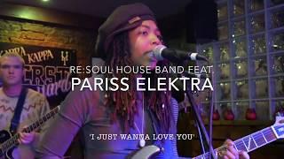 Pariss Elektra - I Just Wanna Live full band
