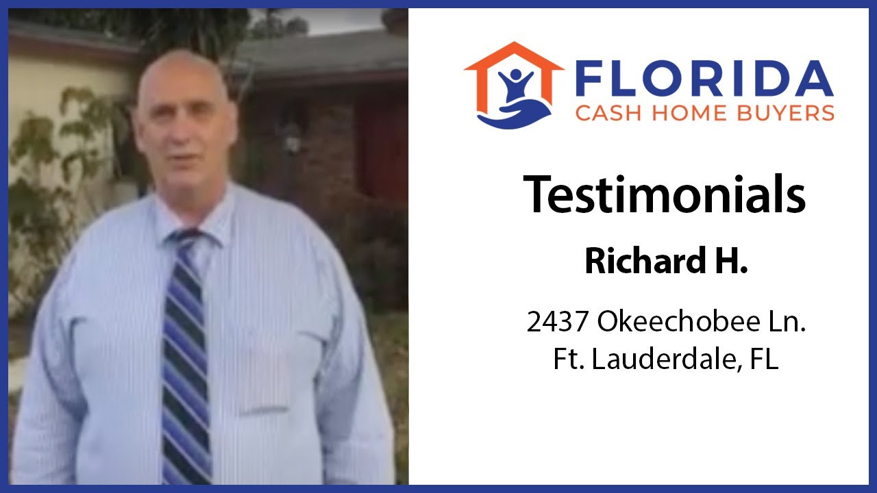 Florida Cash Home Buyers - Testimonial - Richard