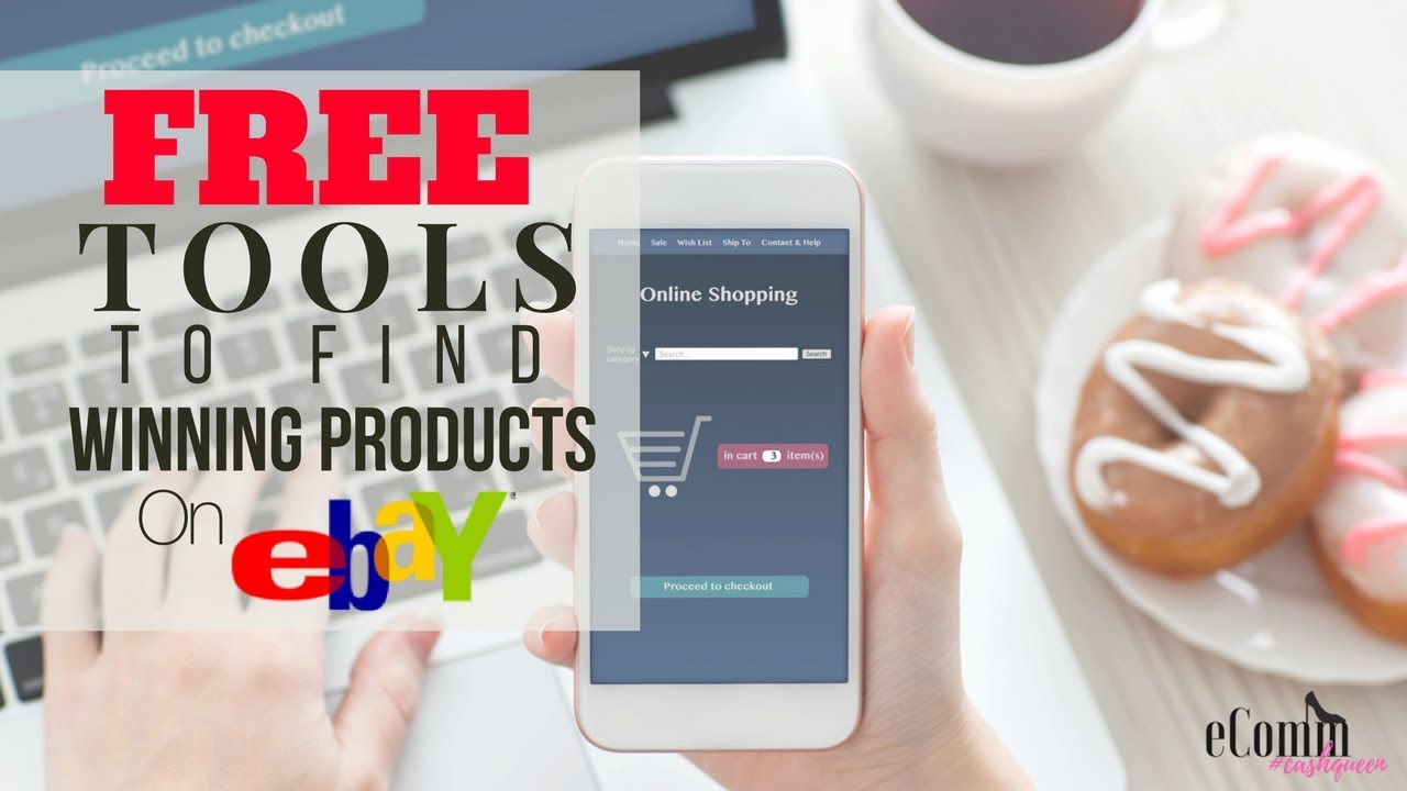 Top 3 Free eBay Tools to Find Winning Products for eBay