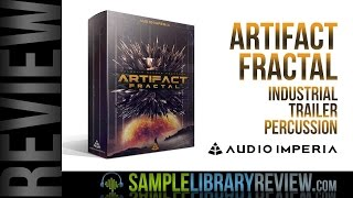 Review Artifact Fractal by Audio Imperia Industrial Trailer Percussion