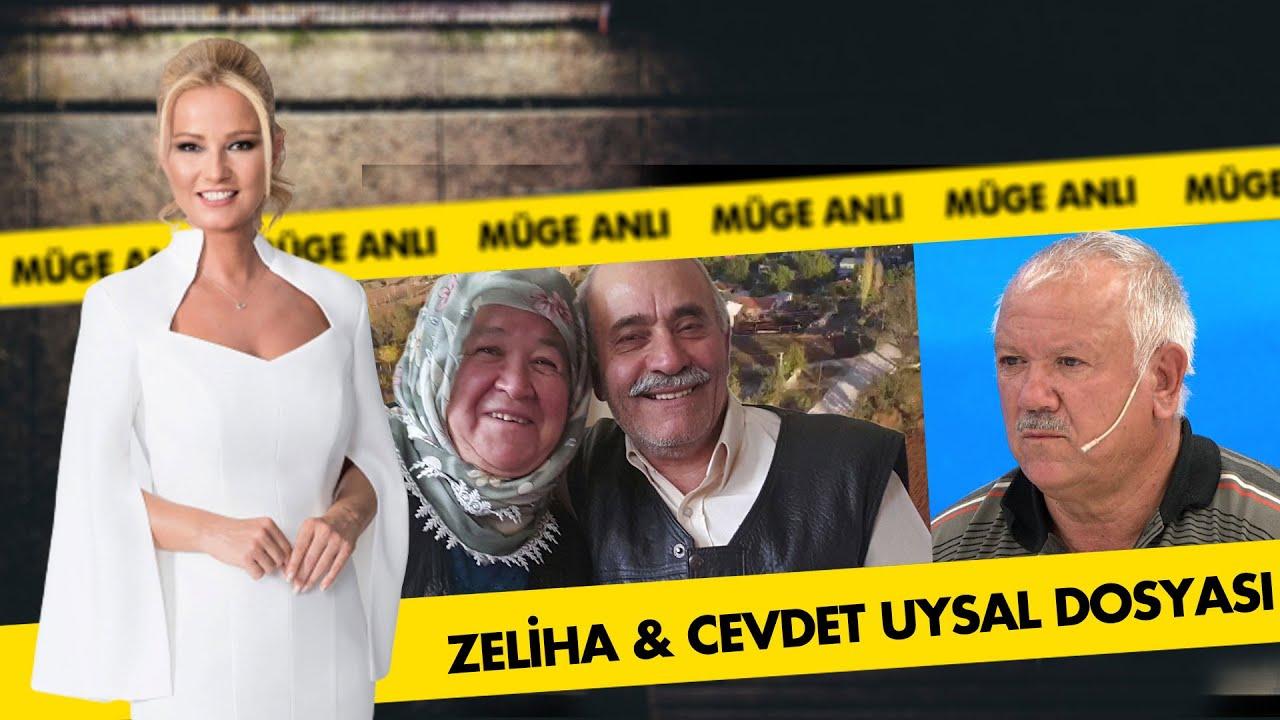 Zeliha & Cevdet Uysal Olayı  | Müge Anlı Dosya Kolajı