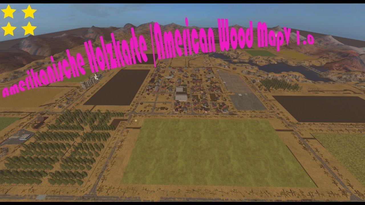 map vorstellung farming simulator ls17amerikanische holzkarte american wood mapv 10