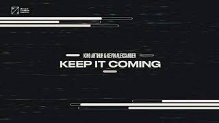 Play Keep It Coming (feat. Kevin Aleksander)