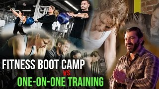 Fitness Boot Camp VS One-on-One Training