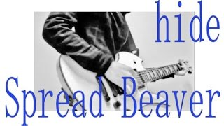 hide with Spread Beaver 「Spread Beaver」 ○Myブログ →http://music-p...