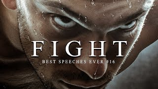 Best Motivational Speech Compilation EVER #16 - FIGHT | 30-Minutes of the Best Motivation
